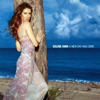 CELINE DION  A New Day Has Come.jpg